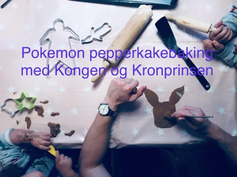 Pokémon pepperkakebaking med kongen og kronprinsen @frubevershverdag