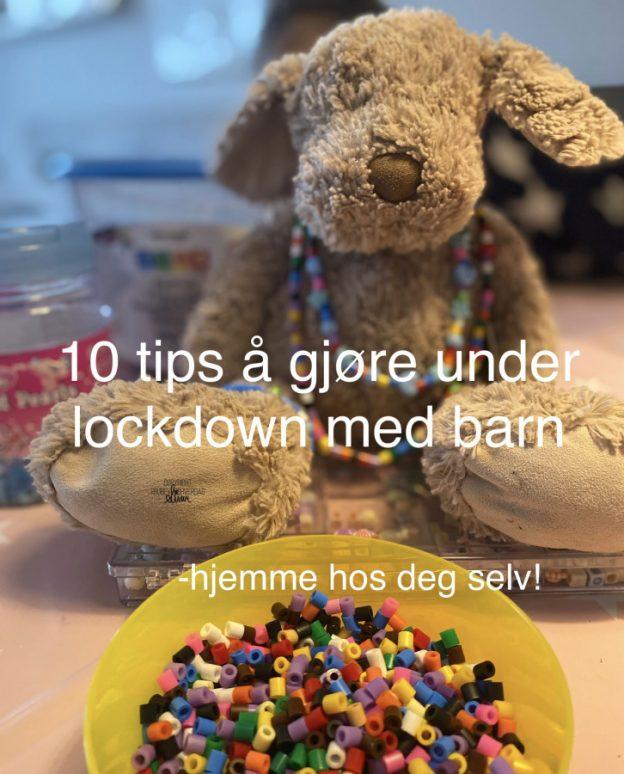 10 ting å gjøre under lockdown hjemme @FruBeversHverdag