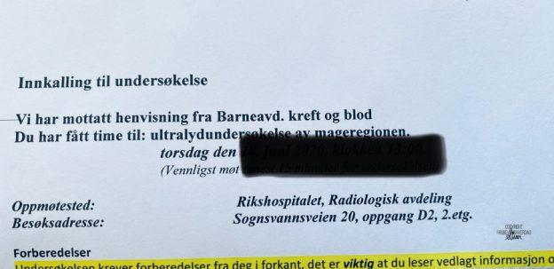 ...så kom innkallelsen fil ny kreftkontroll. BARNEKREFT.